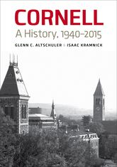 Cornell – A History, 1940-2015 - Cornell Scholarship Online