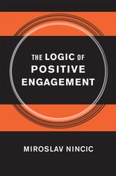 The Logic of Positive Engagement