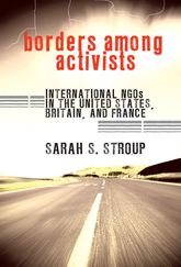 Borders among ActivistsInternational NGOs in the United States, Britain, and France