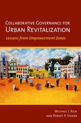 Collaborative Governance for Urban RevitalizationLessons from Empowerment Zones