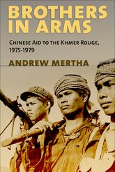 Brothers in ArmsChinese Aid to the Khmer Rouge, 1975-1979