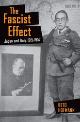 The Fascist EffectJapan and Italy, 1915-1952
