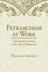 Petrarchism at WorkContextual Economies in the Age of Shakespeare$