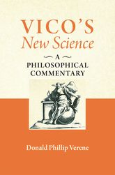 "Vico's ""New Science""A Philosophical Commentary$"