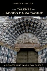 The Talents of Jacopo da VaragineA Genoese Mind in Medieval Europe$
