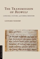 "The Transmission of ""Beowulf""Language, Culture, and Scribal Behavior$"