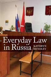 Everyday Law in Russia$