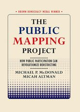 The Public Mapping ProjectHow Public Participation Can Revolutionize Redistricting