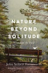 Nature beyond SolitudeNotes from the Field$